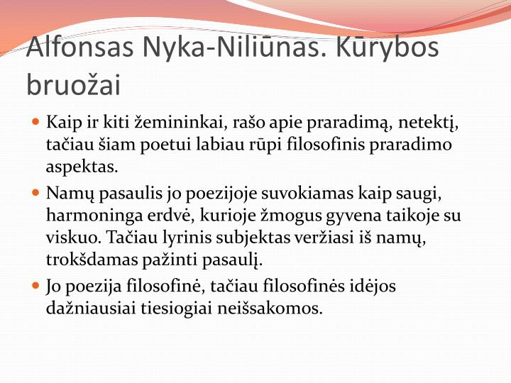 Alfonsas Nyka-Niliūnas. Kūrybos bruožai