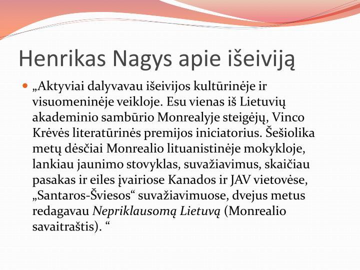 Henrikas Nagys apie išeiviją