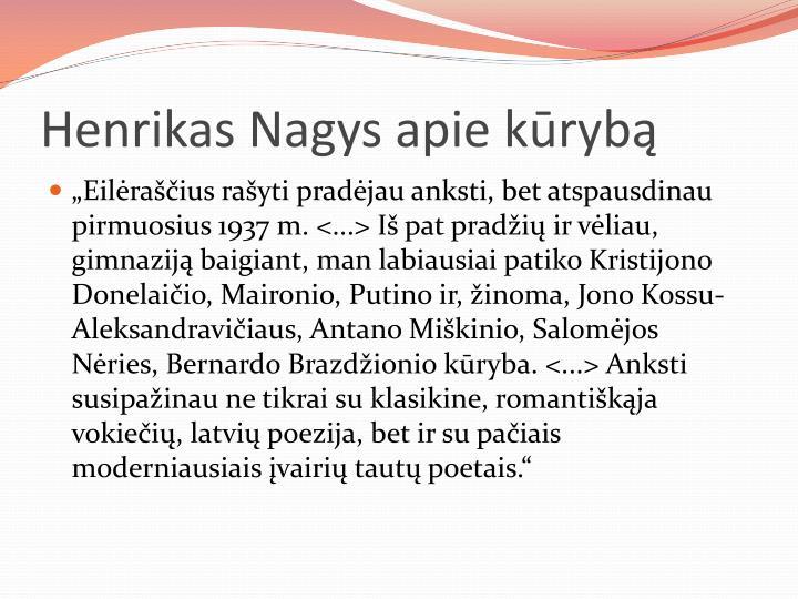 Henrikas Nagys apie kūrybą
