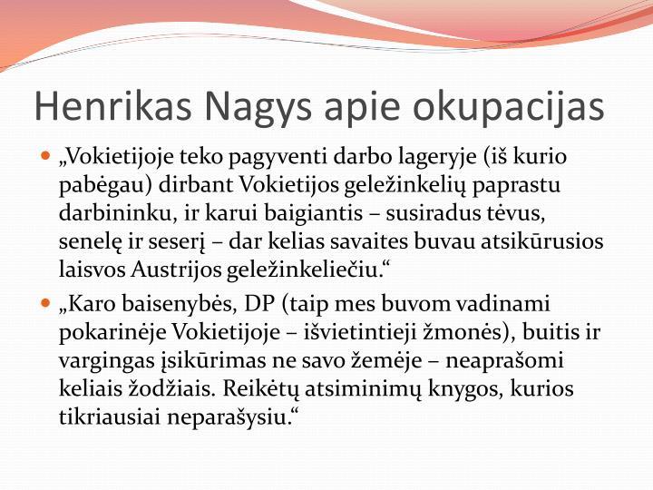 Henrikas Nagys apie okupacijas