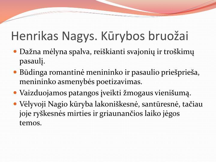 Henrikas Nagys. Kūrybos bruožai