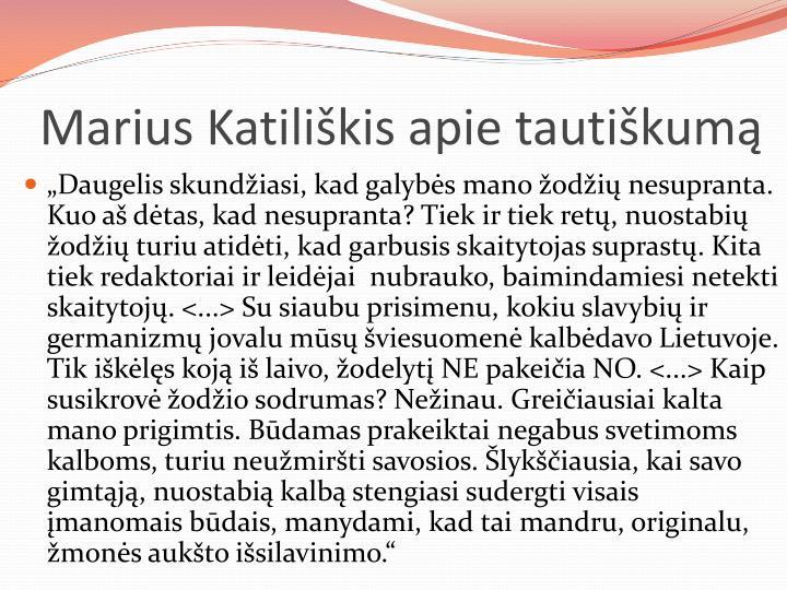 Marius Katiliškis apie tautiškumą