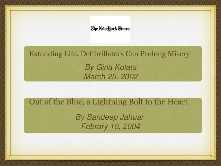 Extending Life, Defibrillators Can Prolong Misery