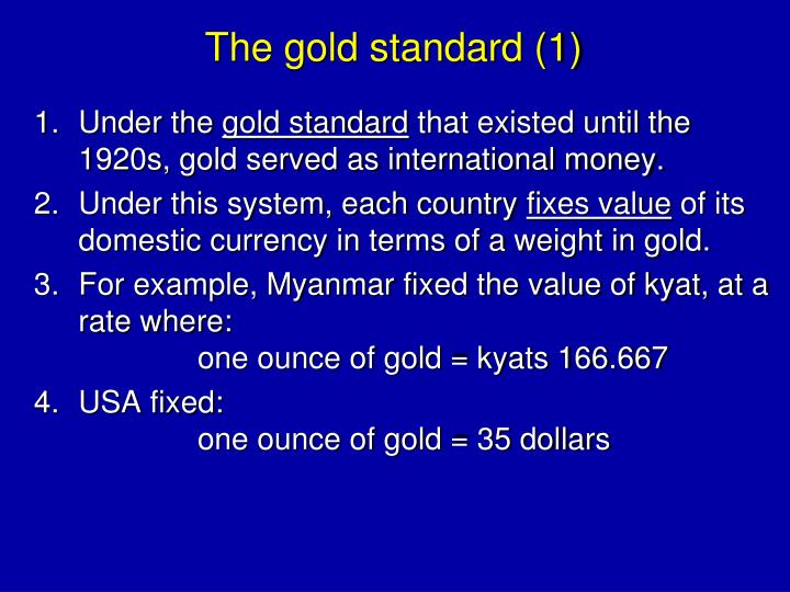 The gold standard (1)