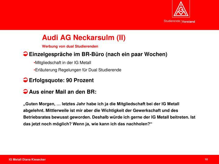 Audi AG Neckarsulm (II)