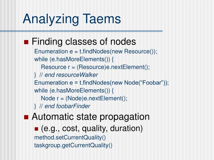 Analyzing Taems