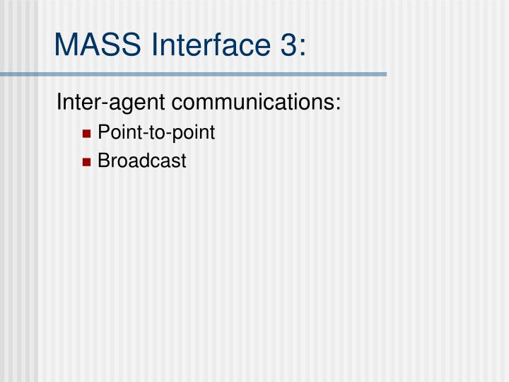 MASS Interface 3: