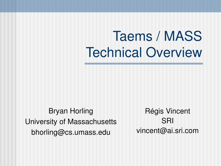 Taems mass technical overview