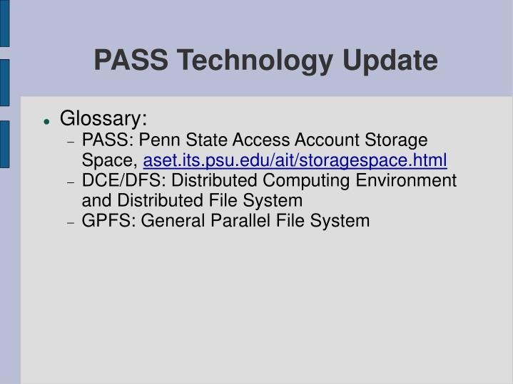 PASS Technology Update