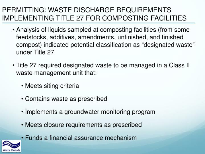 PERMITTING: WASTE DISCHARGE REQUIREMENTS IMPLEMENTING TITLE 27 FOR COMPOSTING FACILITIES