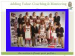 adding value coaching mentoring