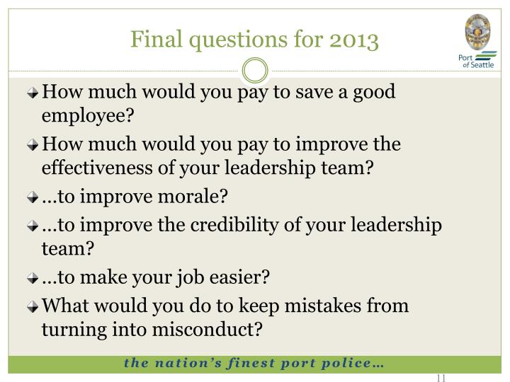 Final questions for 2013