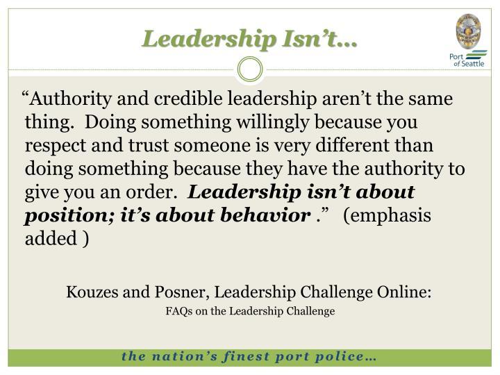 Leadership Isn't…