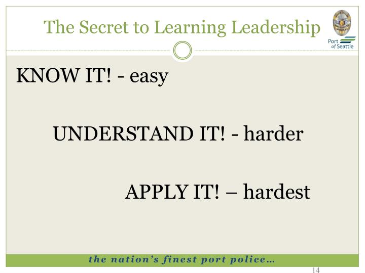 The Secret to Learning Leadership