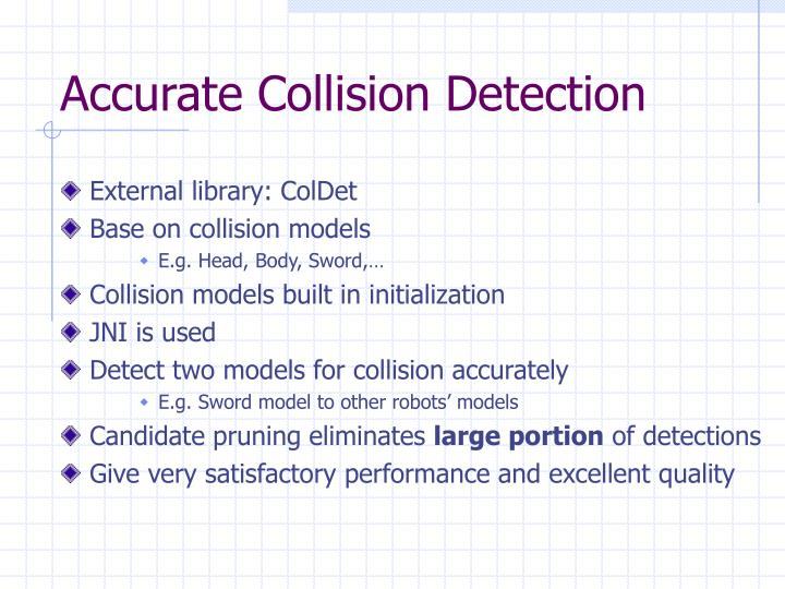 Accurate Collision Detection