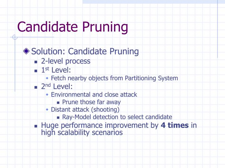 Candidate Pruning