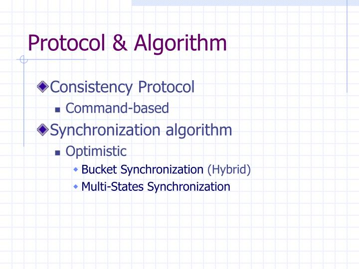 Protocol & Algorithm