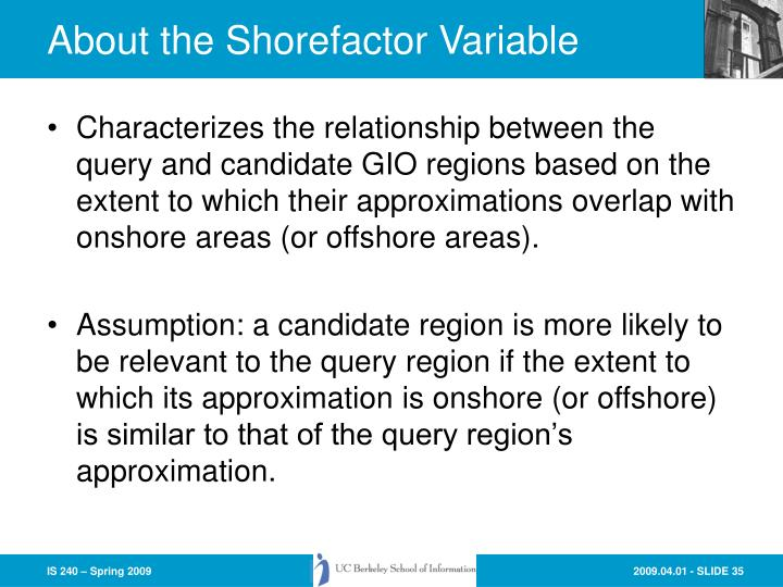 About the Shorefactor Variable