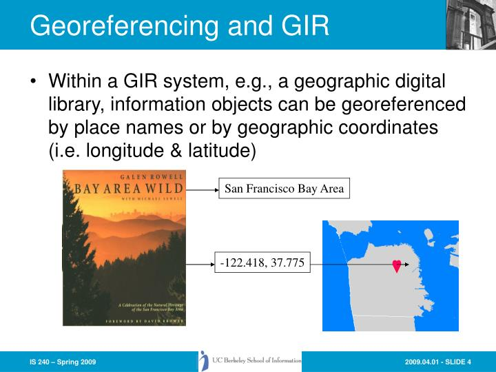 Georeferencing and GIR