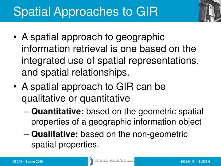 Spatial Approaches to GIR