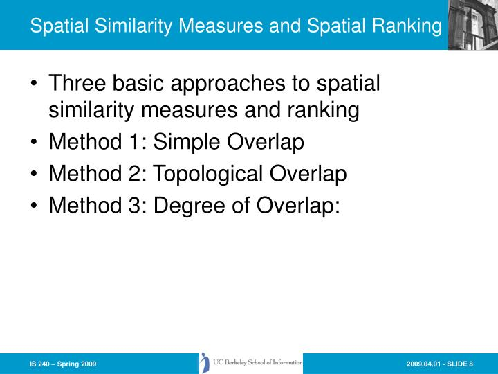 Spatial Similarity Measures and Spatial Ranking