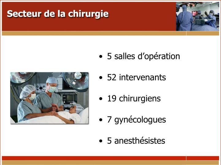 5 salles d'opération