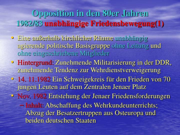 Opposition in den 80er Jahren