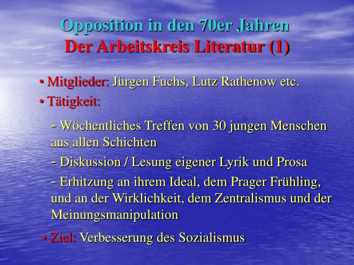 Opposition in den 70er Jahren