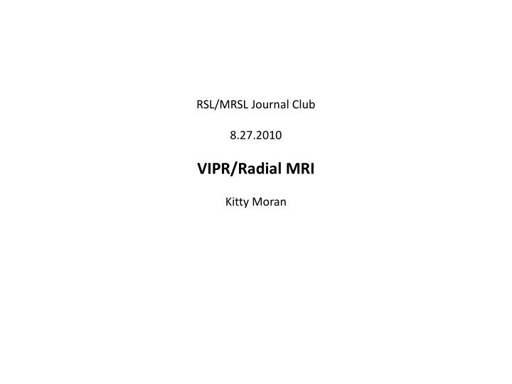 RSL/MRSL Journal Club