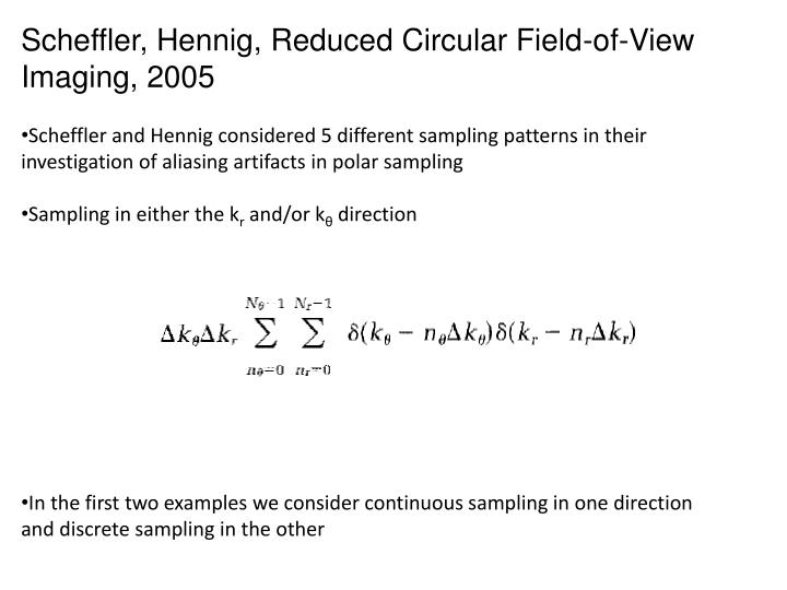 Scheffler, Hennig, Reduced Circular Field-of-View Imaging, 2005