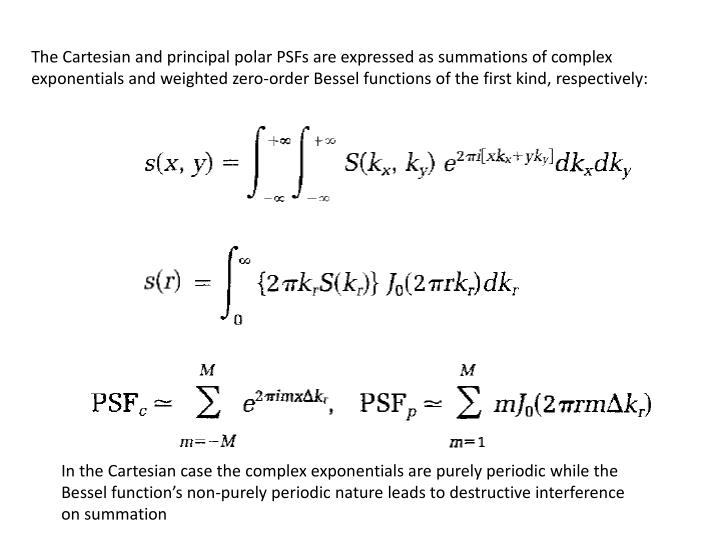 The Cartesian and principal polar PSFs are expressed as summations of complex exponentials and weighted zero-order Bessel functions of the first kind, respectively: