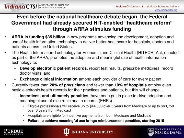 """Even before the national healthcare debate began, the Federal Government had already secured HIT-enabled """"healthcare reform"""" through ARRA stimulus funding"""