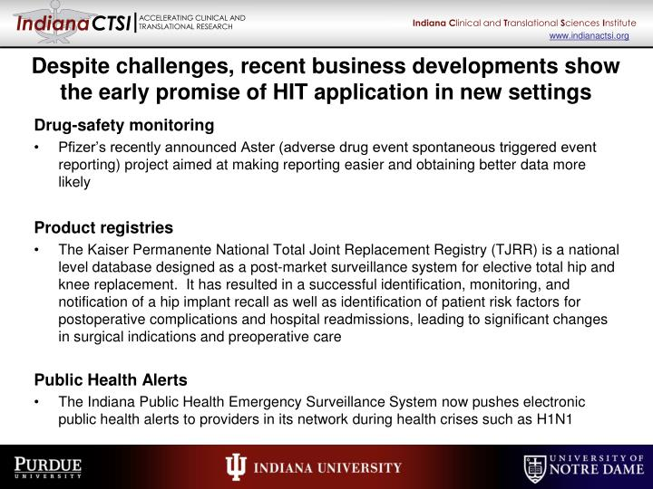Despite challenges, recent business developments show the early promise of HIT application in new settings