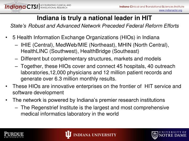 Indiana is truly a national leader in HIT