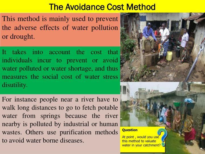 The Avoidance Cost Method