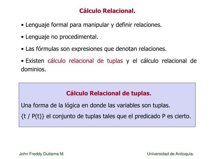 Cálculo Relacional.