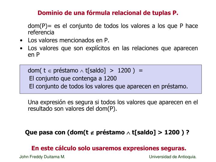 Dominio de una fórmula relacional de tuplas P.