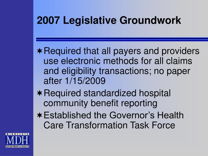 2007 Legislative Groundwork