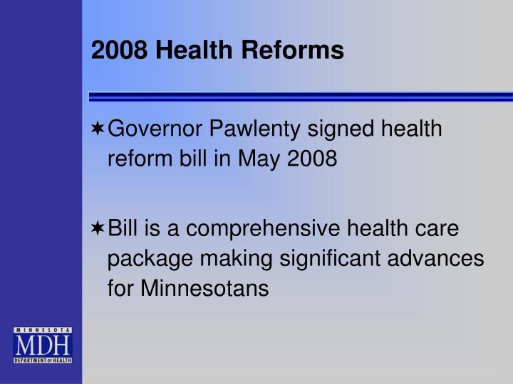 2008 Health Reforms