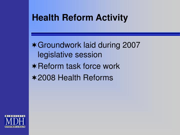 Health Reform Activity