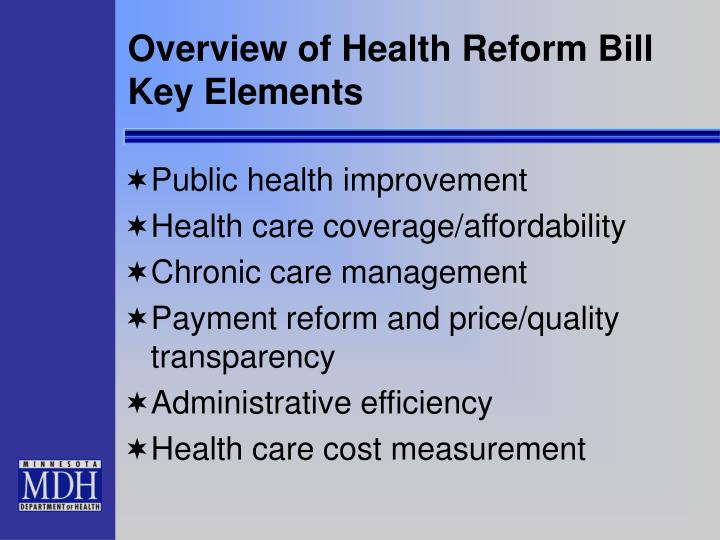Overview of Health Reform Bill Key Elements