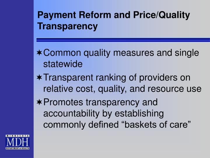 Payment Reform and Price/Quality Transparency