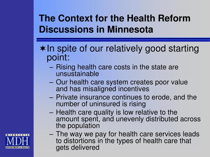 The Context for the Health Reform Discussions in Minnesota