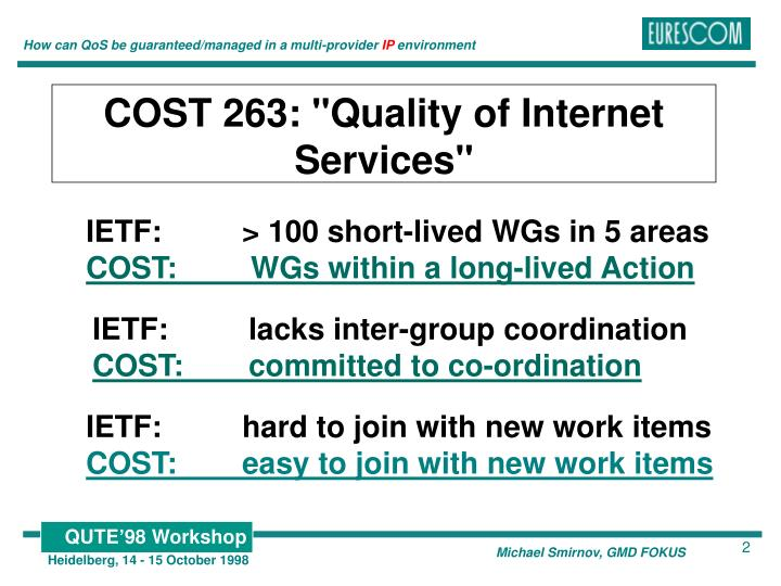 "COST 263: ""Quality of Internet Services"""