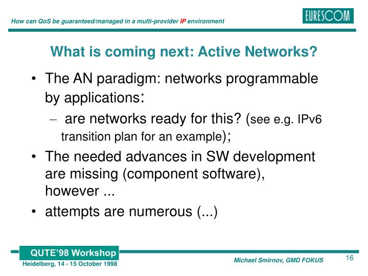 What is coming next: Active Networks?