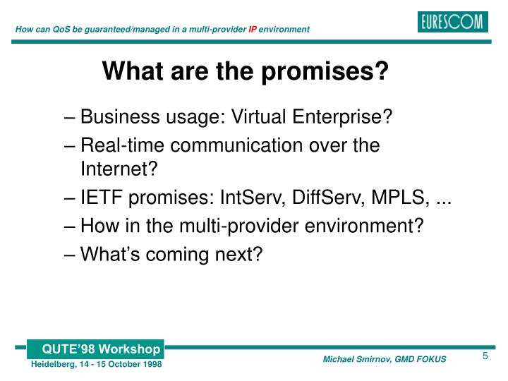 What are the promises?