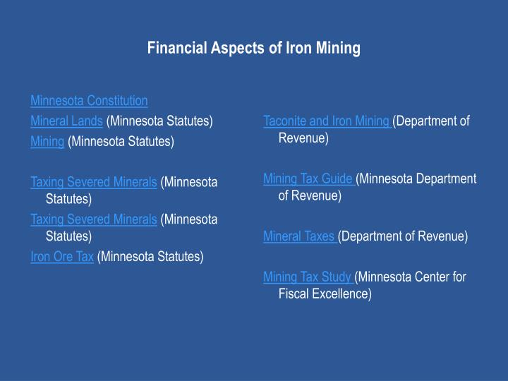Financial Aspects of Iron Mining