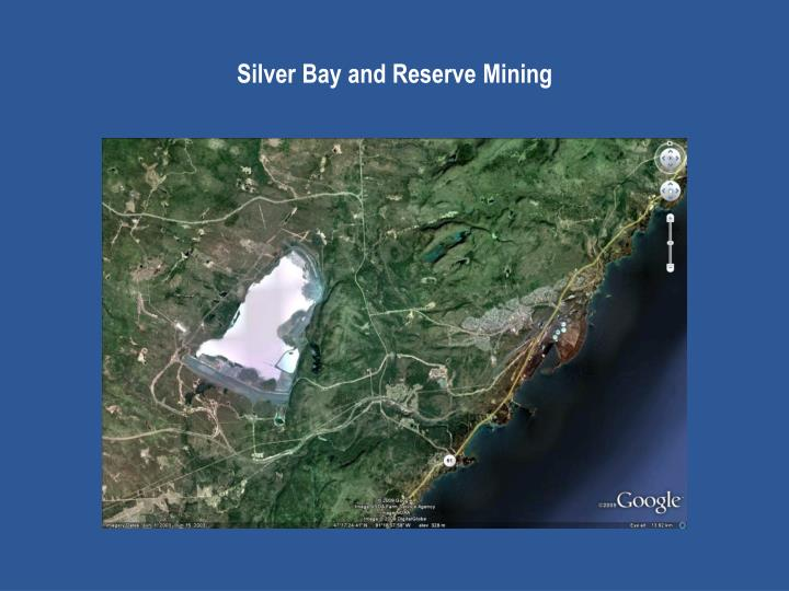 Silver Bay and Reserve Mining