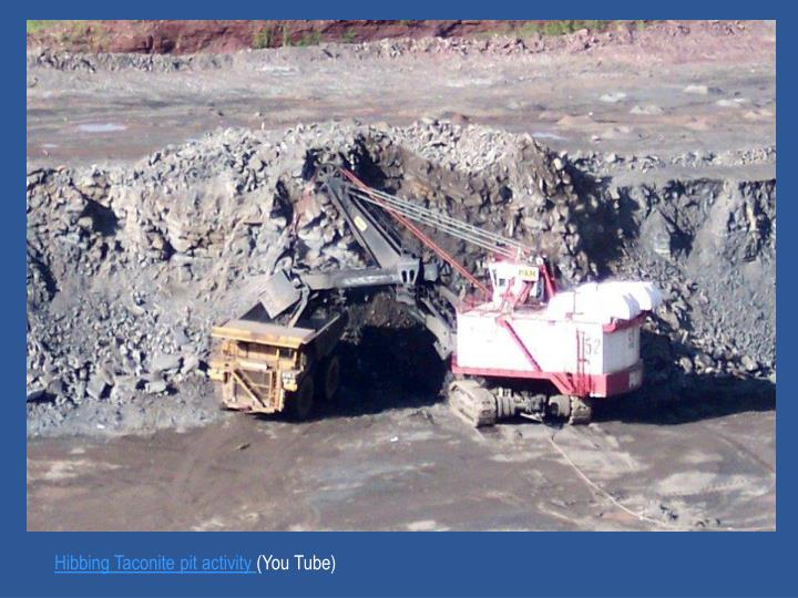 Hibbing Taconite pit activity