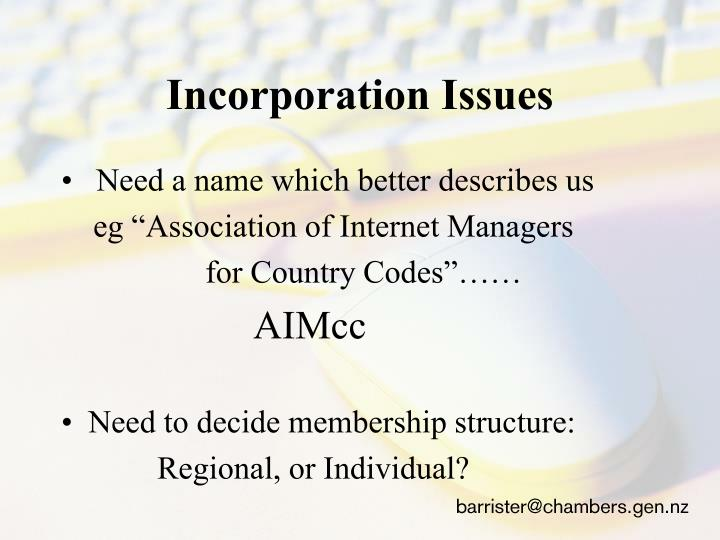 Incorporation Issues